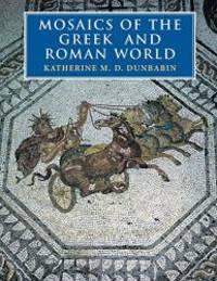 Mosaics of the Greek and Roman World
