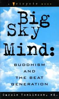 Big Sky Mind : Buddhism and the Beat Generation
