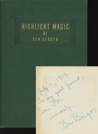 Highlight Magic by  Ben; Illustrated by Nelson Hahne Berger - Signed First Edition - 1941 - from Common Crow Books and Biblio.com