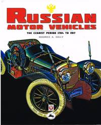 RUSSIAN MOTOR VEHICLES. The Czarist Period 1784 to 1917