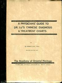 A Physicians' Guide To Dr. Lu's Chinese Diagnosis & Treatment Charts