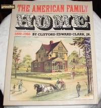The American Family Home: 1800-1960