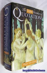 The Oxford Dictionary of Quotations Major New Edition