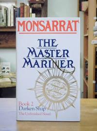 The Master Mariner. Book 2: Darken Ship, The Unfinished Novel
