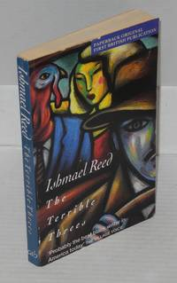 The terrible threes by  Ishmael Reed - Paperback - First Edition - 1993 - from Bolerium Books Inc., ABAA/ILAB and Biblio.co.uk
