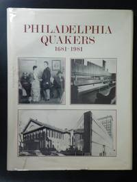 Philadelphia Quakers, 1681-1981 : A Tercentenary Family Album By Robert H. Wilson - Used Books - Hardcover - 1981 - from Tannery Books and Biblio.com
