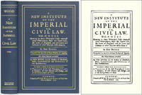 A New Institute of the Imperial or, Civil Law. With Notes Shewing..