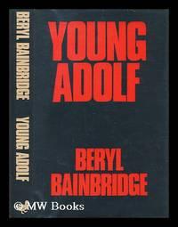 Young Adolf / by Beryl Bainbridge
