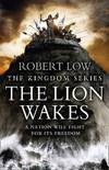 The Lion Wakes (The Kingdom Series)