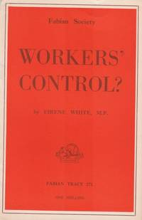 Workers' Control by Eirene White - 1951 - from Hard-to-Find Needlework Books and Biblio.com