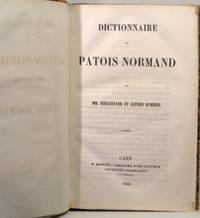 Dictionnaire du Patois Normand.