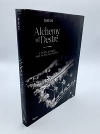 Damiani: Alchemy of Desire: A Story, a Family, and an Italian Passion