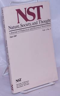 image of Nature, Society and Thought NST A Journal Of Dialectical And Historical Materialism Volume 1, Number 1 Premier issue