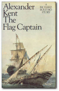 The Flag Captain by  Alexander Kent - Paperback - Reprint; Third Printing - 1975 - from Books in Bulgaria and Biblio.com