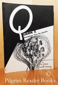 Quark I: Translations from the Spanish.