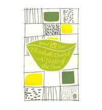 A Taste of the Sun by  Elizabeth David - Paperback - from World of Books Ltd (SKU: GOR010479884)