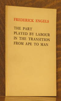THE PART PLAYED BY LABOR IN THE TRANSITION FROM APE TO MAN