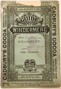 A Guide to Windermere and Grasmere Abel Heywood's Series Of Penny Guide Books