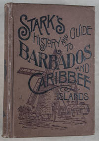 Stark's History and Guide to Barbados and the Caribee Islands