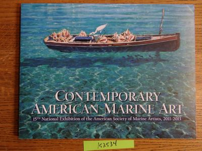 American Society of Marine Artists, 2011. Softcover. VG. Midnight blue & color illus. wraps, 136 pp....