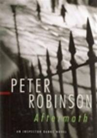 image of Robinson, Peter | Aftermath | Signed First Edition Copy