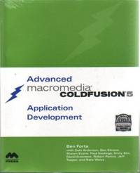 Advanced Macromedia Coldfusion 5 Application Development