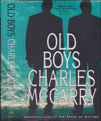 Old Boys by Charles McCarry - First Edition - June 3, 2004 - from Books of the World (SKU: RWARE0000002468)