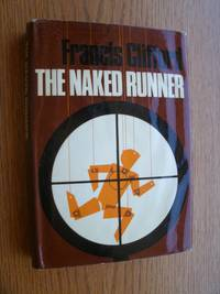 The Naked Runner by  Francis Clifford - First edition first printing - 1966 - from Scene of the Crime Books, IOBA (SKU: biblio3689)
