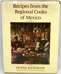 Recipes from the Regional Cooks of Mexico