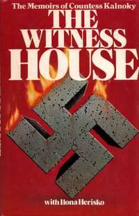 The Witness House. A Nuremberg Memoir of Countess Kalnoky