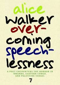 Overcoming Speechlessness: A Poet Encounters the Horror in Rwanda, Eastern Congo, and...