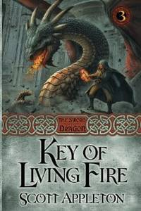 KEY OF LIVING FIRE (THE SWORD OF