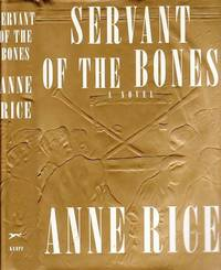 Servant of the Bones by  Anne Rice - Hardcover - Book Club (BCE/BOMC)  - 1996 - from BOOX and Biblio.com