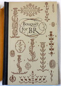 image of Bouquet for B. R. [Bruce Rogers]. A Birthday Garland Gathered By the Typophiles