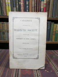 Catalogue of the Members of the Dialectic Society, University of North Carolina June 3rd 1795 by Anon - Paperback - First Edition First Printing  - 1852 - from Pages Past Used and Rare Books (SKU: 042235)