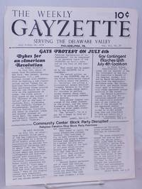 image of Weekly Gayzette: serving the Delaware Valley vol. 3, #28, July 9-16, 1976; Gays Protest on July 4