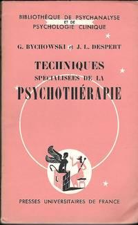 Techniques spécialisées de la Psychothérapie, traduit de...