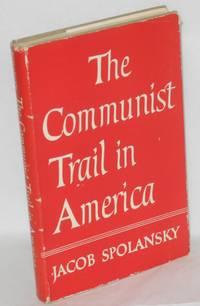 The communist trail in America