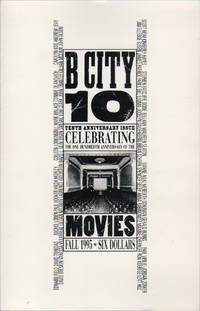 B CITY 10: 10th Anniversary Issue Celebrating the 100th Anniversary of the Movies - Fall 1995