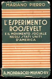 L'esperimento Roosevelt e il movimento sociale negli Stati Uniti d'America by  Mariano Pierro - Paperback - First Edition - 1937 - from Parigi Books, ABAA/ILAB (SKU: 29847)