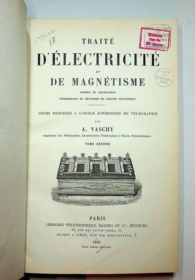 Paris: Librairie Polytechnique Baudry et Cie Editeurs, 1890. Boards. Very Good. , 520 page. Volume 2...