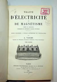 Traité d'électricité et de magnétisme - Vol II ONLY