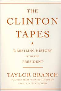 The Clinton Tapes (Wrestling History with the President)
