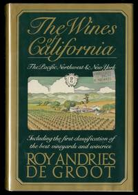 The Wines of California, The Pacific Northwest & New York