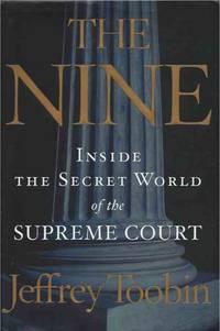 image of The Nine__Inside the Secret World of the Supreme Court