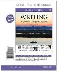 image of Writing: A Guide for College and Beyond, Books a la Carte Edition (3rd Edition)