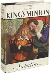 image of THE KING'S MINION: BEING THE RISE AND FALL OF ROBERT CARR OF FERNIEHURST..