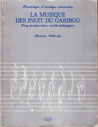 La musique des Inuit du Caribou.  Cinq perspectives méthodologiques.