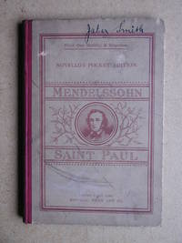 Saint Paul. An Oratorio in Vocal Score. by  F. Bartholdy Mendelssohn - Hardcover - from N. G. Lawrie Books. (SKU: 37373)