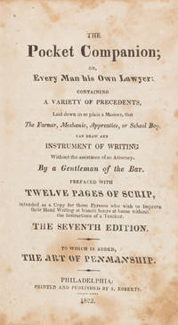 The Pocket Companion; Or, Every Man His Own Lawyer, Containing..